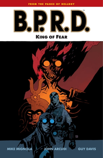 B.P.R.D. Volume 14: King of Fear ebook by Mike Mignola