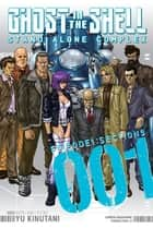 Ghost in the Shell Standalone Complex - Volume 1 ebook by Yu Kinutani