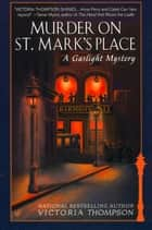 Murder on St. Mark's Place ebook by Victoria Thompson