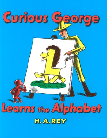 Curious George Learns the Alphabet ebook by H. A. Rey,Margret Rey