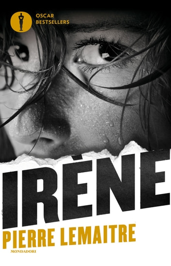 Irène eBook by Pierre Lemaitre