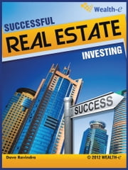 SUCCESSFUL REAL ESTATE INVESTING ebook by Dave Ravindra