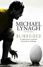 Blindsided ebook by Michael Lynagh