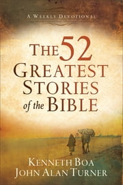 Boa editions ltd ebook and audiobook search results rakuten kobo the 52 greatest stories of the bible a devotional study ebook by kenneth boa fandeluxe Document