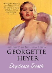 Duplicate Death ebook by Georgette Heyer