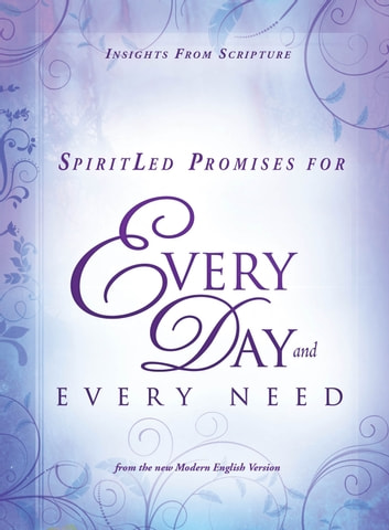 SpiritLed Promises for Every Day and Every Need - Insights from Scripture from the New Modern English Version ebook by Passio Faith
