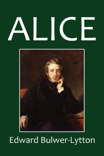 Alice or the Mysteries ebook by Edward Bulwer-Lytton