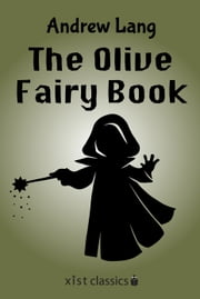 The Olive Fairy Book ebook by Andrew Lang