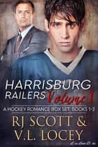 Railers Volume 1 ebook by RJ Scott, V. L. Locey