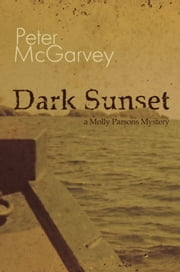 Dark Sunset ebook by Peter McGarvey