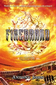 Firebrand - An Elemental Novel 電子書 by Antony John