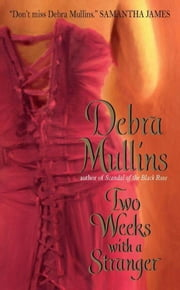 Two Weeks With a Stranger ebook by Debra Mullins