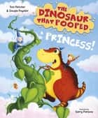 The Dinosaur that Pooped a Princess ebook by Tom Fletcher, Garry Parsons, Dougie Poynter