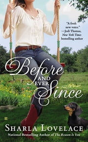 Before and Ever Since ebook by Sharla Lovelace