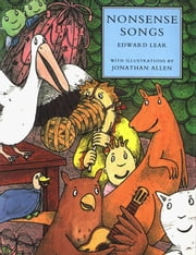 Nonsense Songs ebook by Edward Lear
