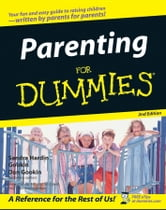 Parenting For Dummies ebook by Sandra Hardin Gookin,Dan Gookin,May Jo Shaw,Tim Cavell
