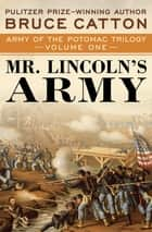 Mr. Lincoln's Army ebook by Bruce Catton