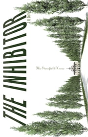 The Inhibitor - The Stansfield House ebook by J. A. Duffy