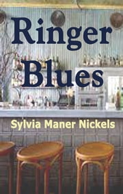 Ringer Blues ebook by Sylvia Nickels