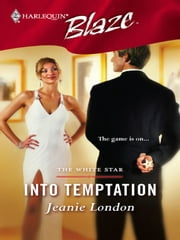 Into Temptation ebook by Jeanie London
