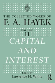 Capital and Interest ebook by Lawrence H. White