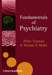 Fundamentals of Psychiatry ebook by Wanda K. Mohr,Allan Tasman