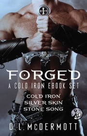 Forged - A Cold Iron eBook Set ebook by D.L. McDermott