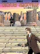 Victor Sackville - Tome 20 - Chiffre romain (Le) eBook by Carin, Carin, Rivière,...