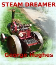 Steam Dreamer ebook by George Hughes