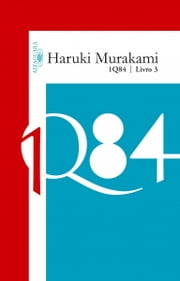 1Q84 - Livro 3 ebook by Haruki Murakami