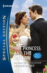 The Princess and the Outlaw ebook by Leanne Banks