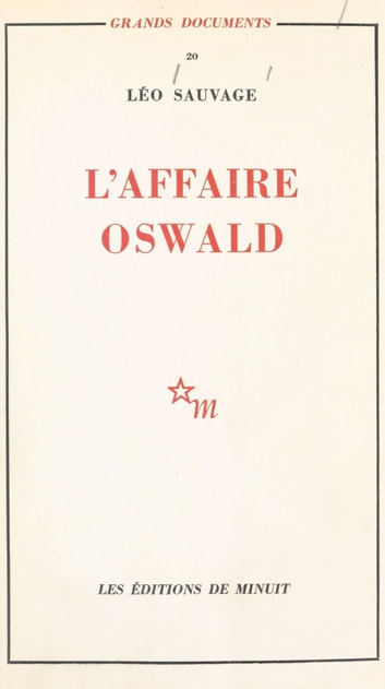 L'affaire Oswald : réponse au rapport Warren ebook by Léo Sauvage