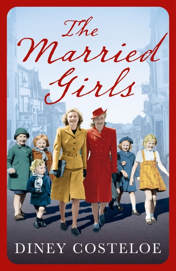 The Married Girls ebook by Diney Costeloe