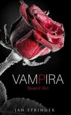 Vampira - Boxed Set ebook by Jan Springer