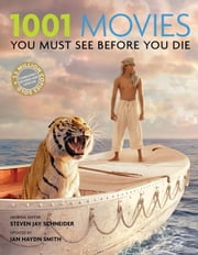 1001 Movies You Must See Before You Die ebook by Steven Jay Schneider