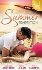 Summer Temptation: Waking Up In The Wrong Bed / Once a Rebel... / The Devil and the Deep (Mills & Boon M&B) ebook by Natalie Anderson, Nikki Logan, Amy Andrews
