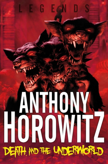 Death and the Underworld ebook by Anthony Horowitz