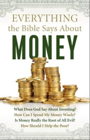 Everything the Bible Says About Money ebook by Lin Johnson