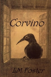 Corvino ebook by LM Foster