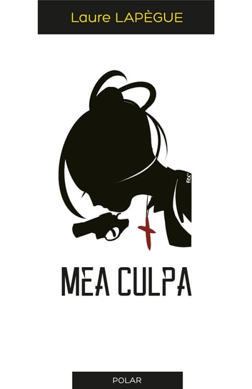 Mea Culpa ebook by Laure Lapègue