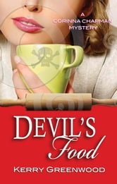 Devil's Food - A Corinna Chapman Mystery ebook by Kerry Greenwood