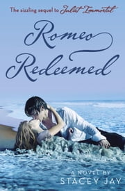 Romeo Redeemed ebook by Stacey Jay