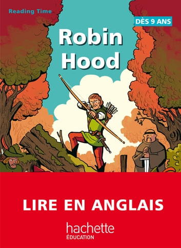 Reading Time - Robin Hood ebook by Claire Benimeli,Juliette Saumande