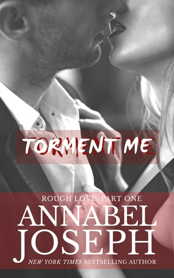 Torment Me ebook by Annabel Joseph