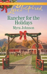 Rancher for the Holidays ebook by Myra Johnson