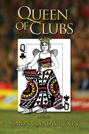 Queen of Clubs ebook by Simon Glyndwr John