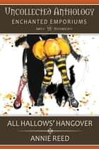 All Hallows' Hangover ebook by