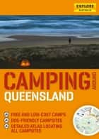 Camping around Queensland ebook by Explore Australia Publishing
