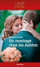 Un mariage chez les Ashton ebook by Maureen Child