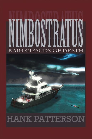 Nimbostratus - Rain Clouds of Death ebook by Hank Patterson